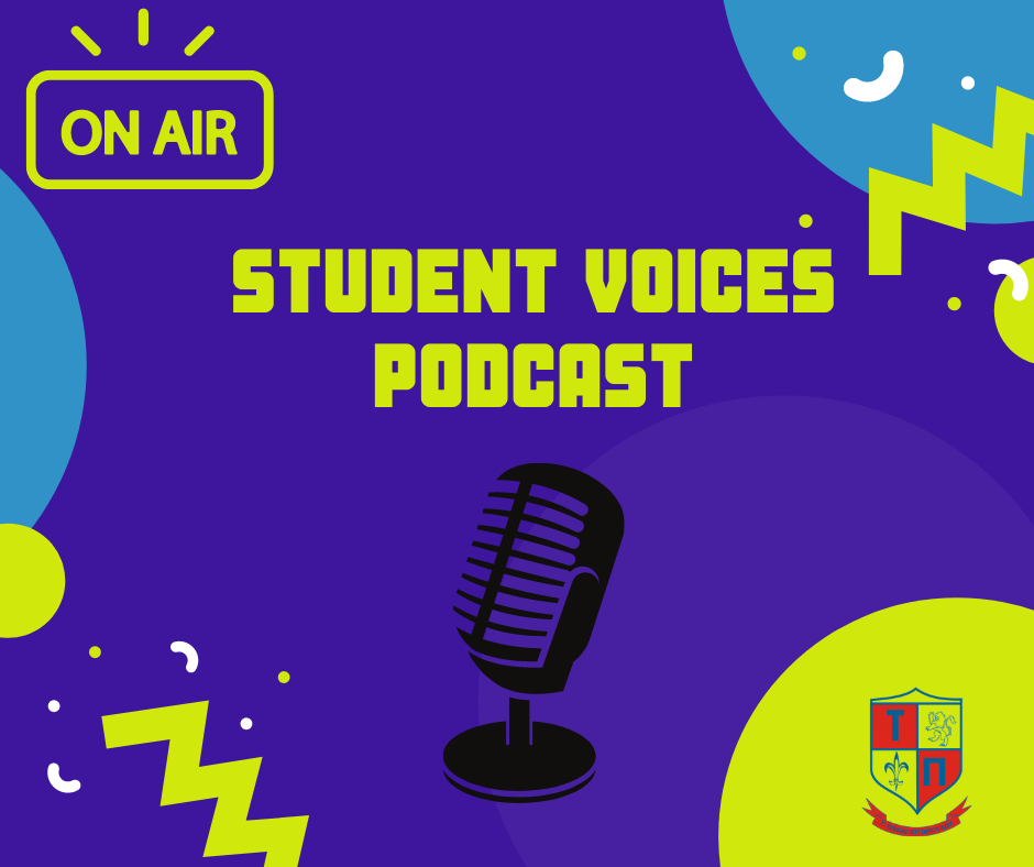 Student Podcasts